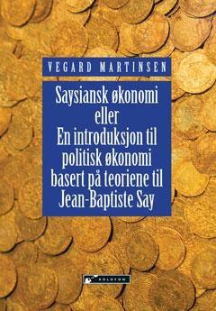 Saysiansk økonomi av Vegard Martinsen
